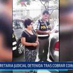 La Libertad: Secretaria judicial detenida tras cobrar coima de S/. 500