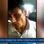 Trujillo: Taxista feminicida sería condenado a cadena perpetua