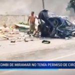 Accidente en Moche: Combi de Miramar no tenía permiso de circulación