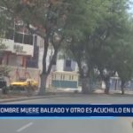 Trujillo: Hombre muere baleado y otro es acuchillado en la calle