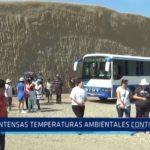 La Libertad: Intensas temperaturas ambientales continuarán