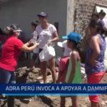 La Libertad: ADRA Perú invoca apoyo para damnificados