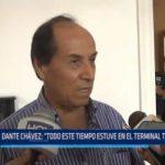 """Dante Chávez: """"Todo este tiempo estuve en el terminal terrestre"""""""