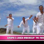 """Grupo 5 lanza videoclip """"Pa' fuera"""""""
