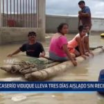 Piura: Caserío Viduque lleva tres días aislado sin recibir ayuda
