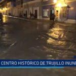 Trujillo: Centro Histórico de la ciudad inundado