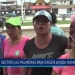 Víctor Larco: Sector Palmeras Baja exige ayuda humanitaria