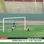 Liga de Trujillo: Municipal 2 – 0 Sport Vallejo