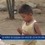 Mampuesto: 120 niños se quedan sin vaso de leche en urbanización Santa Lucía