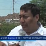 El Porvenir: Acusan al alcalde de promover invasiones