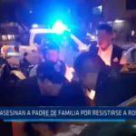 Trujillo: Asesinan a padre de familia por resistirse a robo de 10 soles