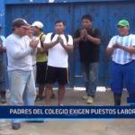 Iquitos: Padres de familia de colegio exigen puestos laborales
