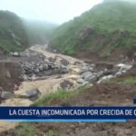 Otuzco: La Cuesta incomunicada por crecida de quebrada