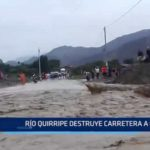 La Libertad: Río Quirripe destruye carretera a Cascas