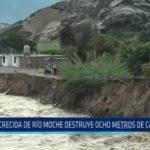 Crecida de río Moche destruye ocho metros de carretera