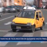 Trujillo: Taxistas de ticos insisten en quedarse hasta finales del 2018