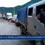 La Libertad: Vía a la sierra suspendida en Plazapampa a consecuencia de huaicos