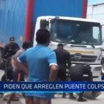 Chimbote: Piden que arreglen puente colapsado