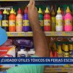 Informe Especial: ¡Cuidado! Útiles tóxicos en ferias escolares