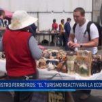 """Ministro Ferreyros: """"El turismo reactivará la economía"""""""