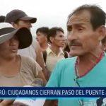 Virú: Puente Alameda fue bloqueado por los mismos pobladores