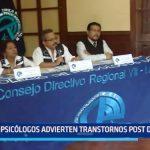 Trujillo: Psicólogos advierten trastornos post desastres