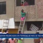 El Porvenir: Familias afectadas por huaicos serán reubicadas en terreno de Chavimochic