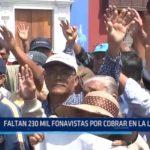 La Libertad: 230 mil fonavistas aún no cobran devolución de aportes