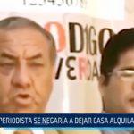 Trujillo: Periodista se niega a dejar casa alquilada por deudas