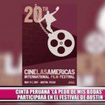 """Cinta peruana """"La peor de mis bodas"""" participará en el Festival de Austin, en Texas"""