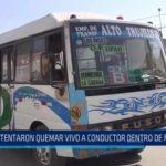Trujillo: Intentaron quemar vivo a conductor dentro de microbús