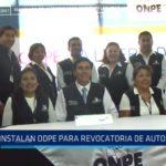 La Libertad: Instalan ODPE para revocatoria de autoridades