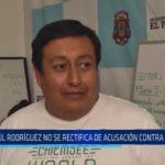 El Porvenir: Paúl Rodríguez no se rectifica de acusación contra Rebaza