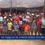 Laredo: 150 familias afectadas por desbordes deben ser reubicadas