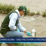 """Richard Acuña: """"Urge pacto por la reconstrucción"""""""