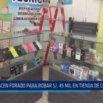 Trujillo: Hacen forado para robar 45 mil en tienda de celulares