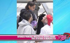 Difunden primeras imágenes de Ariana Grande tras atentado en Mánchester
