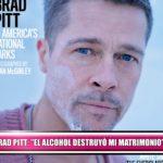 """Brad Pitt: """"El alcohol destruyó mi matrimonio"""""""