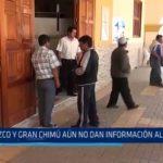 La Libertad: Otuzco y Gran Chimú aún no dan información al COER