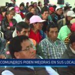 La Libertad: Comuneros piden mejoras en sus localidades