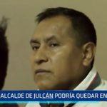 Trujillo: Exalcalde de Julcán podría quedar en libertad