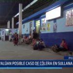 Sullana: Posible caso de cólera es evaluado