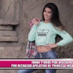 "Ivana Yturbe pide disculpas por rechazar apelativo de ""Princesa Inca"""