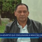 Congresista Luis Yika advirtió que censurarán a ministro del Interior