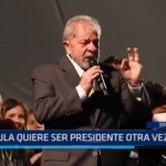 Brasil: Lula quiere ser presidente otra vez