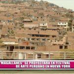 """""""Magallanes"""" se proyectará en Festival de Arte Peruano en Nueva York"""