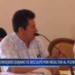 GRLL: Consejero Quijano se disculpó por insultar al pleno regional