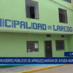 Laredo: Servidores públicos estarían aprovechándose de ayuda humanitaria