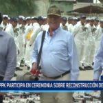 Piura: PPK participa en ceremonia sobre reconstrucción de la ciudad