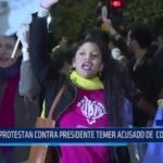 Brasil: Protestan contra presidente Temer, acusado de corrupción